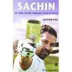 Sachin 501 Things You Didnt Know About the Master Blaster
