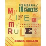 My Life My Rules :Stories Of 18 Unconventional Careers